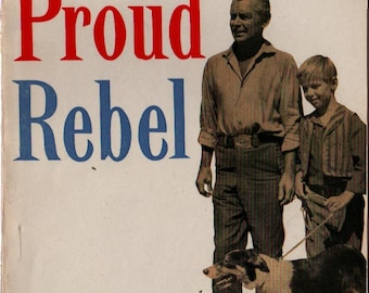 The Proud Rebel The dramatic story of the movie + 1958 + Vintage Book