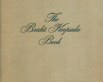 The Bride's Keepsake Book + 1948 + Vintage Wedding Book