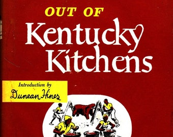 Out of Kentucky Kitchens + Marion Flexner + Duncan Hines + Bramhall House + 1949 + Vintage Cook Book