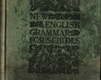 New English Grammar For Schools + Thomas W. Harvey + 1900 + Vintage Text Book