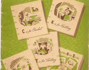 Learn How Book Number 170 knitting, crochet, embroidery, and tatting + 1941 + Vintage Craft Book