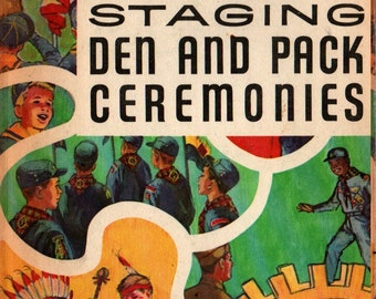 Staging Den and Pack Ceremonies * Boy Scouts of America * 1981 * Vintage Book