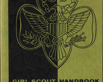 Girl Scout Handbook: Intermediate Program + Girl Scouts of America + Girl Scouts of the U.S.A. + 1959 + Vintage Kids Book