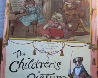The Children's Picture Book * A Reproduction from an Antique Book * Ernest Nister * Delacorte Press * 1980 * Vintage Kids Book