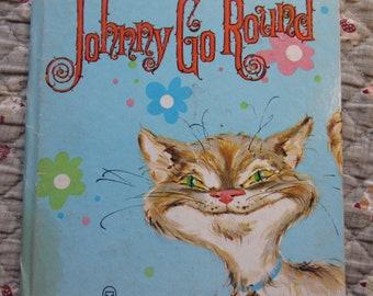 Johnny Go Round + Whitman Tell-a-Tale Book + Betty Ren Wright + Jessica Zemsky + Whitman Publishing + 1960 + Vintage Kids Book