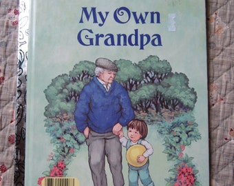 My Own Grandpa * A Little Golden Book * Leone Castell Anderson * Kathy Wilburn * Western Publishing * 1987 * Vintage Kids Book