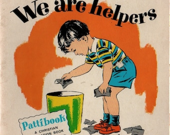 We Are Helpers + Mary E. LeBar + Faith M. Lowell + Scripture Press Publications + 1965 + Vintage Kids Book