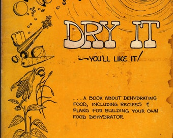 Dry It You'll Like It + Gen Macmaniman + 1974 + Vintage Cook Book