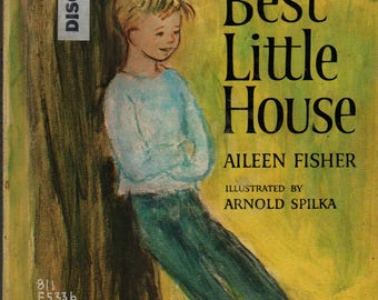 Best Little House + First Printing + Aileen Fisher + Arnold Spilka + 1966 + Vintage Kids Book