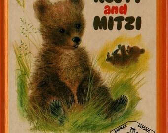 Rusty and Mitzi + Rosalind Sutton + Romain Simon + 1971 + Vintage Kids Book