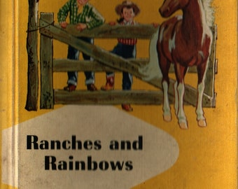 Ranches and Rainbows + Odille Ousley + 1959 + Vintage Kids Book