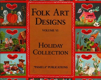 Folk Art Designs Vol. VI Holiday Collection + 1985 + Vintage Book