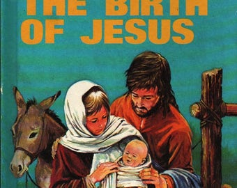 The Birth of Jesus + Elaine Ife + Eric Rowe + 1983 + Vintage Kids Book