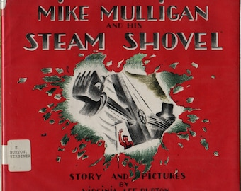 Mike Mulligan and His Steam Shovel + Virginia Lee Burton + 1967 + Vintage Kids Book