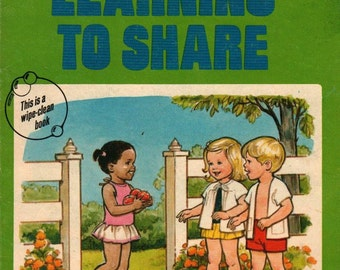 Learning to Share + Diane McIntyre & Marian Bennett + Pat Karch + 1976 + Vintage Kids Book