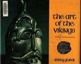 The Art of the Vikings – First Edition + Shirley Glubok + Photographic Illustrations + 1978 + Vintage History Book
