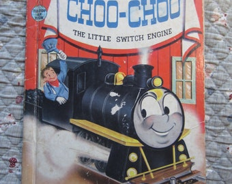 Choo-Choo the Little Switch Engine + Wallace Wadsworth + Mary Jane Chase + Rand McNally + 1954 + Vintage Kids Book