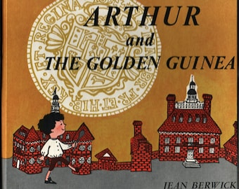 Arthur and the Golden Guinea + Jean Berwick + Weekly Reader + 1963 + Vintage Kids Book