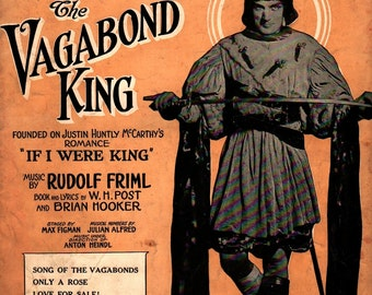 The Vagabond King Song of the Vagabonds + Rudolf Friml + 1925 + Vintage Sheet Music