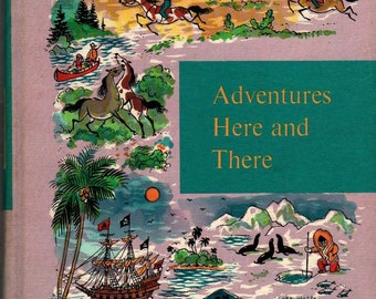 Adventures Here and There: Through Golden Windows + Jeanne Hale, Editor + 1958 + Vintage Kids Text Book
