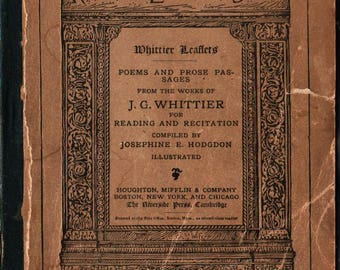 Riverside Literature Series Poems and prose Passages from the Works of J. G. Whittier + John Greenleaf Whittier + 1882 + Vintage Poetry Book