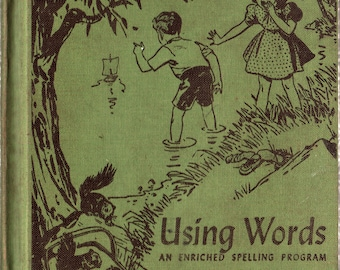 Using Words An Enriched Spelling Program Third Year + Lillian E. Billington + 1940 + Vintage Childrens Text Book