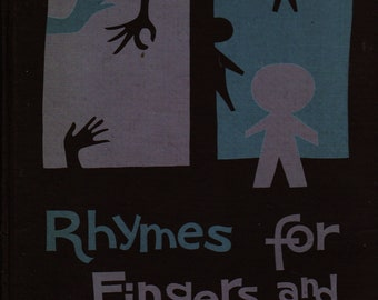 Rhymes For Fingers and Flannelboards + Louise Binder Scott, J. J. Thompson, Jean Flowers  + 1960 + Vintage Kids Book