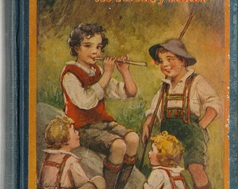 A Little Swiss Boy + Johanna Spyri + Frances Brundage + 1926 + Vintage Kids Book