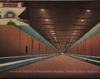 "One of the Tunnels on Pennsylvania Turnpike, ""America's Super Highway"" + Vintage Postcard"