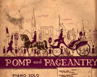 Pomp and Pageant Piano Solo + Hazel Cobb + 1938 + Vintage Sheet Music