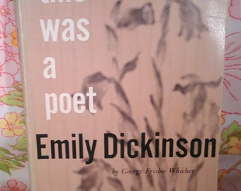 Emily Dickinson: This Was a Poet + George Frisbie Whicher + 1960 + Vintage Book
