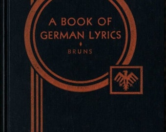 A Book of German Lyrics + Friedrich Bruns + 1921 + Vintage Book