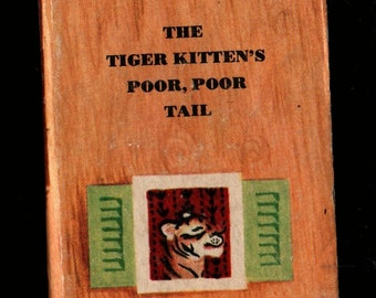 The Tiger Kitten's Poor Poor Tail A Tiny Golden Book * Dorothy Kunhardt * Garth Williams * 1948 * Vintage Kids Book