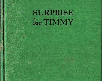 Surprise for Timmy + George and Doris Hauman + 1946 + Vintage Kids Book
