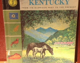 Kentucky: From Its Glorious Past to the Present * Allan Carpenter * Darrell Wiskur * 1967 * Vintage Kids Book