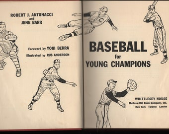 Baseball For Young Champions * Yogi Berra, Foreward * Rus Anderson * Whittlesey House * 1956 * Vintage Sports Book