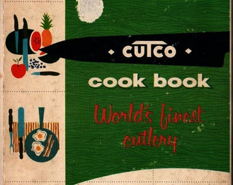 Cutco Cook Book World's Finest Cutlery + Margaret Mitchell + Frank Marcello + 1961 + Vintage Cook Book