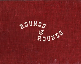Rounds and Rounds Songbook + Mary C. Taylor + Richard Erdoes and Joseph Zizza + 1946 + Vintage Music Book