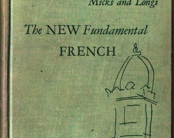The New Fundamental French * Micks and Longi * 1955 * Vintage Text Book