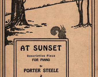At Sunset Descriptive Piece For Piano * Porter Steele * 1921 * Vintage Sheet Music Book