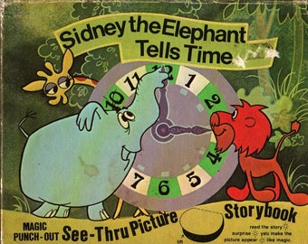 Sidney the Elephant Tells Time Magic Punch-Out See-Thru Picture Storybook + Horace J. Elias + Terrytoons + 1977 + Vintage Kids Book