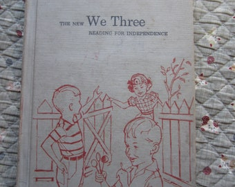 The New We Three * Reading For Independence * Vintage Text Book