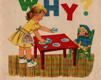 Why: A Tiny Question Book + Ruth McNaughton Hinds + Faith McNaughton Lowell + Scripture Press Publications + 1966 + Vintage Kids Book