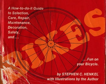 Bikes a How-to-do-it Guide * Stephen C. Heinkel * 1972 * Vintage Book