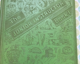 The Junior Instructor Book One * The United Educators, Inc. * 1953 * Vintage Kids Book