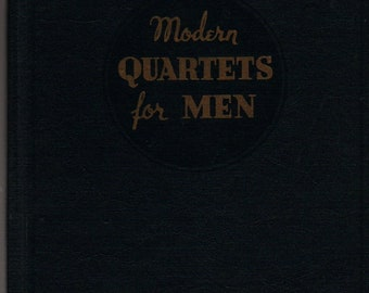 Modern Quartets for Men * The Rodeheaver * 1946 * Vintage Religious Book
