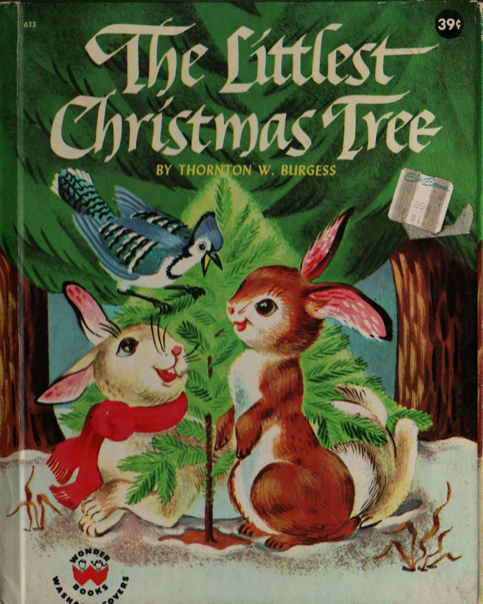 the littlest christmas tree thornton w burgess mary and carl hauge 1954 vintage kids book