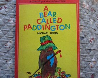 A Bear Called Paddington * Michael Bond * Peggy Fortnum * Dell Publishing Company * 1982 * Vintage Kids Book