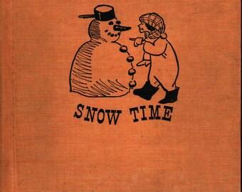 Snow Time * Miriam Schlein * Joe Lasker * Albert Whitman & Co. * 1966 * Vintage Kids Book