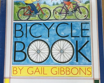 Bicycle Book * Gail Gibbons * Scholastic Book Service * 2001 * Vintage Kids Book
